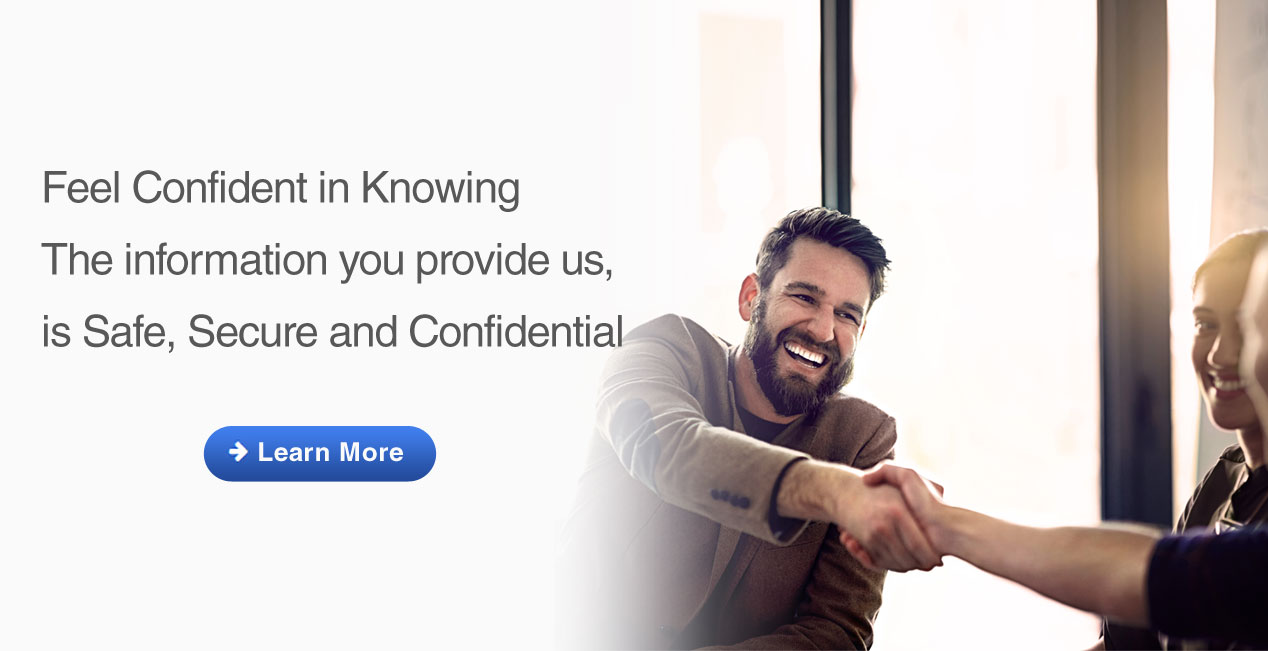 Safe, Secure and Confidential